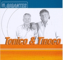 Gigantes/Tonico & Tinoco