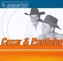 Gigantes/Cezar & Paulinho