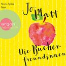 Die Bücherfreundinnen (Gekürzte Lesefassung)/Jo Platt