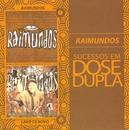 Sucessos em Dose Dupla/Raimundos