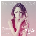 This Is Me (Signature Edition)/Skylar Stecker