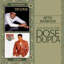 Dose Dupla Beto Barbosa/Beto Barbosa