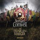 Die dunklen Krieger (Gekürzte Lesung)/Bernard Cornwell