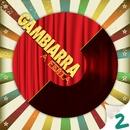 Gambiarra - A Festa 2 Deluxe/Varios Artistas