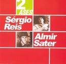 Dois ases/Sérgio Reis & Almir Sater