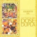 Sucessos em Dose Dupla/Gilberto Gil