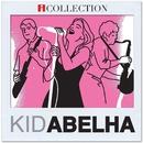 Kid Abelha - iCollection/Kid Abelha