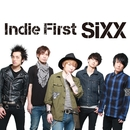 Indie First/SiXX