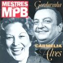 Mestres da MPB/Carmélia Alves e Gordurinha