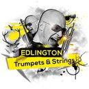 Trumpets & Strings (Remixes)/Edlington