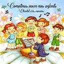 Comptines pour nos enfants/Chantal et les copains