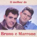 O Melhor de Bruno e Marrone/Bruno e Marrone