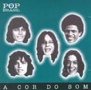 Pop Brasil/A Cor do Som
