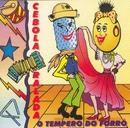 O Tempero do Forró/Banda Cebola Ralada