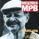 Mestres da MPB/Carlos Cachaça