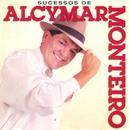 Sucessos de Alcymar Monteiro/Alcymar Monteiro