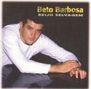Beijo Selvagem/Beto Barbosa