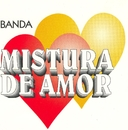 Banda Mistura de Amor/Banda Mistura de Amor