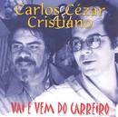Vai e Vem do Carreiro/Carlos Cezar & Cristiano