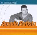 Gigantes/Amado Batista