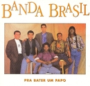 Prá Bater um Papo/Banda Brasil