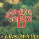 As Toadas de Parintins/Carlinhos Do Boi