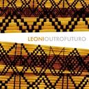 Outro Futuro/Leoni