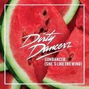Sundancer (She's Like The Wind)/Dirty Dancerz