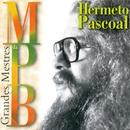 Grandes Mestres da MPB/Hermeto Pascoal