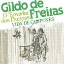 Vida de Camponês/Gildo De Freitas