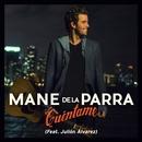 Cuéntame (feat. Julión Álvarez)/Mane de la Parra
