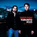 Global Underground #25: Deep Dish - Toronto/Deep Dish