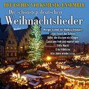 Die schönsten deutschen Weihnachtslieder/Deutsches Volksmusik-Ensemble