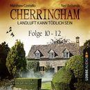 Cherringham - Landluft kann tödlich sein, Sammelband 04: Folge 10-12/Matthew Costello