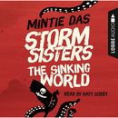 Storm Sisters - The Sinking World/Mintie Das
