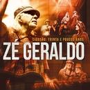Zé Geraldo: Cidadão trinta e poucos anos/Zé Geraldo
