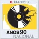 Anos 90 Nacional - iCollection/Varios Artistas