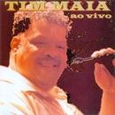 Tim Maia (Ao Vivo)/Tim Maia