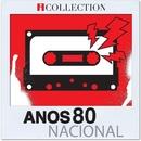 Anos 80 Nacional - iCollection/Varios Artistas