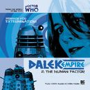 Series 1.2: The Human Factor (Unabridged)/Dalek Empire