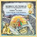 Rebecca's World (Unabridged)/Terry Nation