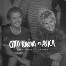 Back Where I Belong (feat. Avicii) [Lyric Video]/Otto Knows