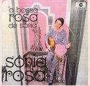 A bossa rosa de Sônia/Sônia Rosa