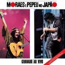 Moraes e Pepeu no Japão/Moraes Moreira e Pepeu Gomes