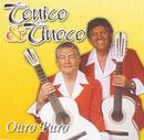 Ouro Puro/Tonico & Tinoco