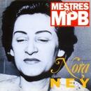 Mestres da MPB - Nora Ney/Nora Ney