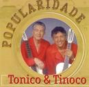Popularidade/Tonico & Tinoco