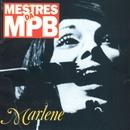 Mestres da MPB/Marlene