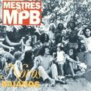 Mestres da MPB/Novos Baianos