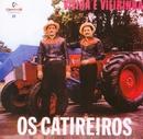 Os catireiros/Vieira & Vieirinha